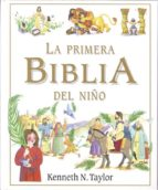la primera biblia del niño-kenneth n. taylor-9788428524506