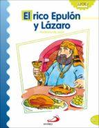 el rico epulon y lazaro (parabolas de jesus) luis daniel londoño silva 9788428538206
