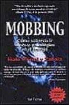 mobbing: como sobrevivir al acoso psicologico en el trabajo-iñaki piñuel y zabala-9788429314106