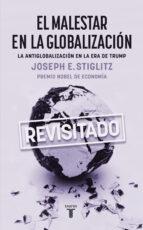 el malestar en la globalización joseph e. stiglitz 9788430619306