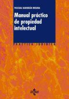 manual practico de propiedad intelectual-pascual jorge barberan molina-9788430950706
