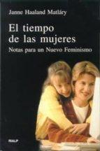 el tiempo de las mujeres: notas para un nuevo feminismo-janne haaland matlary-9788432133206