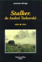 stalker, de andrei tarkovski-antonio mengs-9788432134906
