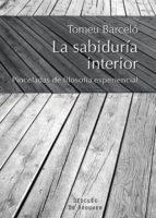 la sabiduria interior-tomeu barcelo-9788433026606