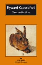 viajes con herodoto-ryszard kapuscinski-9788433973306