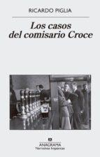 los casos del comisario croce-ricardo piglia-9788433998606