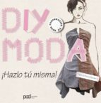 diy moda - ¡hazlo tu misma!-selena francis-bryden-9788434238206