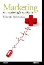 marketing en tecnologia sanitaria-fernando perez somalo-9788436822106