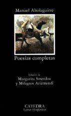 altolaguirre: poesias completas (3ª ed.) manuel altolaguirre 9788437603506