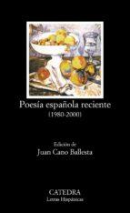 poesia española reciente (1980 2000) 9788437618906