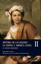 historia de las mujeres en españa y america latina ii: el mundo m oderno isabel morant 9788437622606