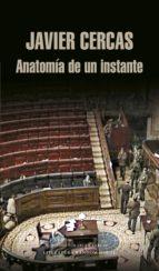 anatomía de un instante (ebook) javier cercas 9788439726906