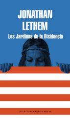 los jardines de la disidencia (ebook)-jonathan lethem-9788439729006