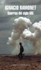 guerras del siglo xxi (ebook)-ignacio ramonet-9788439733706