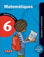 matemàtiques 6 6º educacion primària quadern activitats tram 2.0 idioma català-9788441222106