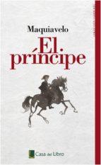 el principe (edicion casa del libro) nicolas maquiavelo 9788441437906
