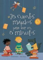 25 cuentos magicos para leer en 5 minutos-9788448835606