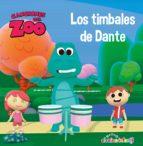 los timbales de dante (canciones del zoo) (reino infantil. primeras lecturas) 9788448850906