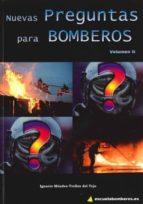 NUEVAS PREGUNTAS PARA BOMBEROS II