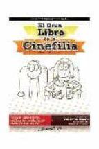 el gran libro de la cinefilia-xavier agueda-9788461352906