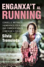 enganxa't al running (ebook)-silvia tremoleda-9788466418706