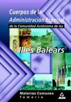 cuerpos de la administracion especial de la comunidad autonoma de las illes balears-9788466503006