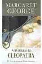 memorias de cleopatra ii: la seduccion de marco antonio margaret george 9788466623506