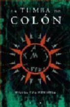 la tumba de colon-miguel ruiz montañez-9788466630306