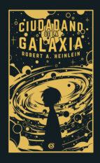 ciudadano de la galaxia-robert a. heinlein-9788466662406