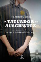 el tatuador de auschwitz (edición española) (ebook)-heather morris-9788467053906