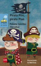 pirata plin, pirata plan paloma sanchez 9788467577006