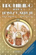 prohibido leer a lewis carroll-diego arboleda-raul sagospe-9788467864106