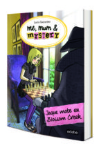 me, mum & mystery 8: jaque mate en blossom creek lucia vaccarino paola antista 9788468334806