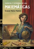 cuentos y leyendas de las matemáticas (ebook) vicente muñoz puelles 9788469832806