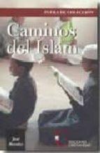 caminos del islam-jose morales-9788470575006