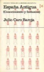 españa antigua-julio caro baroja-9788470901706