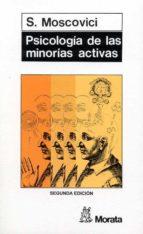 psicologia de las minorias activas (2ª ed.) serge moscovici 9788471121806