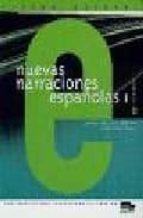 nuevas narraciones españolas 1 (nivel elemental) juan de dios luque duran lucia luque nadal 9788471438706