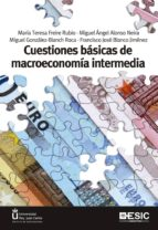 cuestiones básicas de macroeconomía intermedia 9788473568906