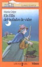 els fills del bufador de vidre (3ª ed)-maria gripe-9788476291306