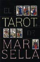 el tarot de marsella (baraja)-julian m. white-9788478084906