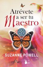 atrévete a ser tu maestro (ebook)-suzanne powell-9788478087006