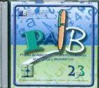 cd paib 2 y 3. prueba de aspectos instrumentales basicos en lengu aje y matematicas-jose luis galve manzano-9788478697106