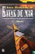 guia ilustrada de kayak de mar john robison 9788479025106