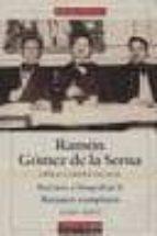 obras completas: retratos y biografias ii: retratos completos (19 41 1961) ramon gomez de la serna 9788481091106