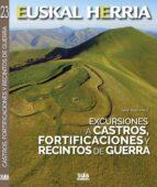 excursiones a castros, fortificaciones y recintos de guerra santiago yañiz 9788482166506