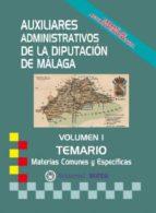 AUXILIARES ADMINISTRATIVOS DE LA DIPUTACIÓN DE MÁLAGA (TEMARIO)