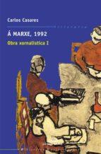 a marxe, 1992: obra xornalistica i carlos casares 9788482887906