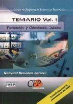 cuerpo de profesores de enseñanza secundaria. formacion y orienta cio laboral (fol): temario (vol. i)-nativitat benedito carrera-9788482999906