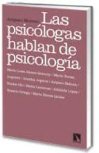 las psicologas hablan de psicologia-amparo moreno-9788483194706